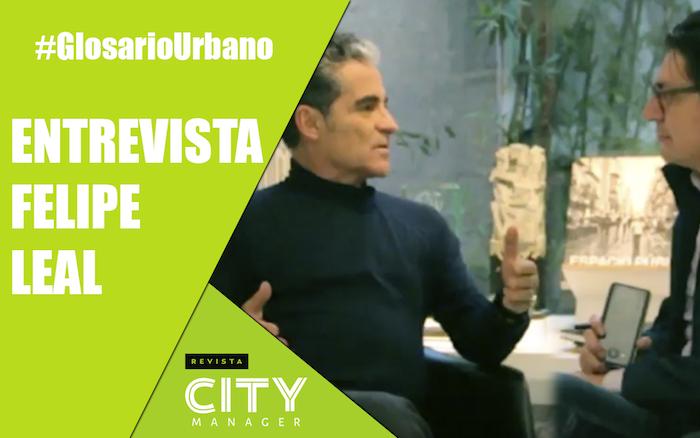 Planificación urbana. Entrevista con Felipe Leal